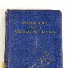 Libros: PUNTOS BREVES DE MEDITACIÓN SOBRE LA VIDA Y VIRTUDES DE LA SANTÍSIMA VIRGEN MARÍA. Lote 205764807