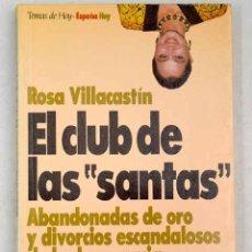 Libros: EL CLUB DE LAS SANTAS. Lote 181856373