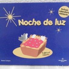 Libros: LIBRO NOCHE DE LUZ - INTERMON OXFAM - TERESA CAMPOS. Lote 182000650