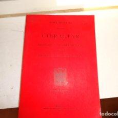 Libros: DOCUMENTOS SOBRE GIBRALTAR. Lote 182030010