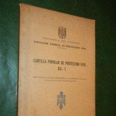 Libros: CARTILLA POPULAR DE PROTECCIÓN CIVIL DG-1 CONSEJOS POBLACION AUTOPROTECCION EN CASO DE GUERRA 1963. Lote 182114400