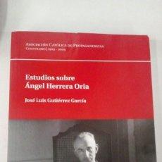 Libros: ESTUDIOS SOBRE ÁNGEL HERRERA ORIA. Lote 53875494