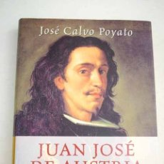 Libros: JUAN JOSÉ DE AUSTRIA: UN BASTARDO REGIO. Lote 182338757