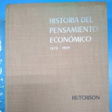 Libros: HISTORIA DEL PENSAMIENTO ECONÓMICO. T W HUTCHISON 1870-1929. GREDOS 1967. Lote 182417243