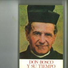 Libros: DON BOSCO Y SU TIEMPO. HUGO WAST. Lote 182466648