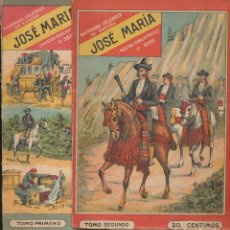 Libros: BANDIDOS CÉLEBRES DE ESPAÑA. JOSÉ MARÍA. COMPLETA TOMOS 1 Y 2. NUEVA BIBLIOTECA 19??. Lote 182467672