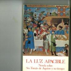 Libros: LA LUZ APACIBLE. LOUIS DE WOHL. Lote 182470045