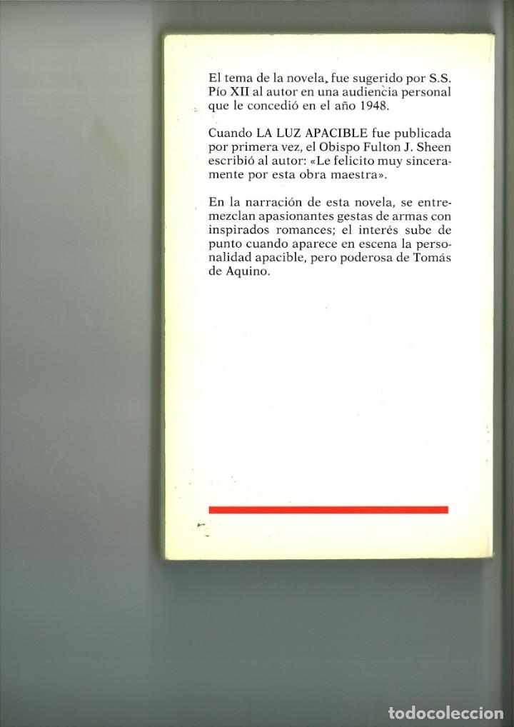 Libros: LA LUZ APACIBLE. Louis de Wohl - Foto 2 - 182470045