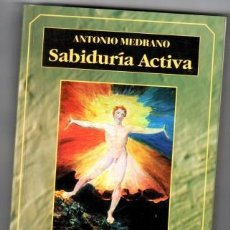 Libros: SABIDURÍA ACTIVA. LA ACCIÓN HUMANA COMO EXPRESIÓN DE LA LUZ Y LA VERDAD. LA VIDA DE LA ACCIÓN II - M. Lote 195450123