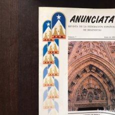 Libros: ANUNCIATA. REVISTA DE LA FEDERACIÓN ESPAÑOLA DE BELENISTAS. NÚMEROS: 3 Y 7.. Lote 182553302