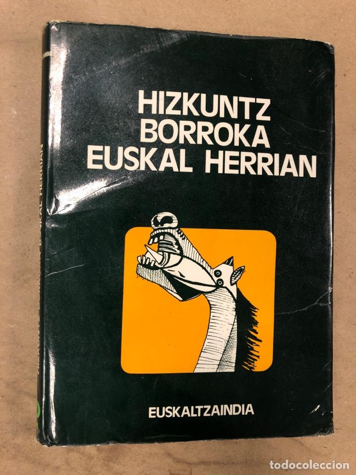 HIZKUNTZ BORROKA EUSKAL HERRIAN. EUZKALTZAINDIA 1979. (Libros sin clasificar)