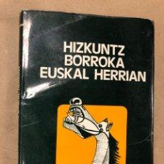 Libros: HIZKUNTZ BORROKA EUSKAL HERRIAN. EUZKALTZAINDIA 1979.. Lote 182646318