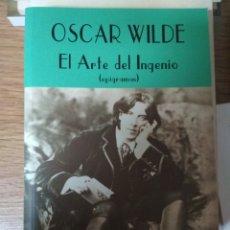 Libros: OSCAR WILDE - EL ARTE DEL INGENIO (EPIGRAMAS). Lote 182666053