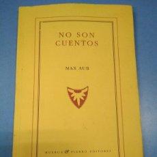 Libros: NO SON CUENTOS. MAX AUB. HUERGA FIERRO EDITORES SEGUNDA EDICIÓN 2004. OPORTUNIDAD DESCATALOGADO RARO. Lote 182848513