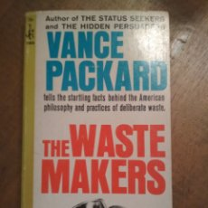 Libros: VANCE PACKARD - THE WASTE MAKERS. Lote 182854341