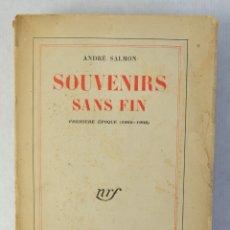 Libros: SOUVENIRS SANS FIN-ANDRÉ SALMON-ED.GALLIMARD, 1955. Lote 182902988