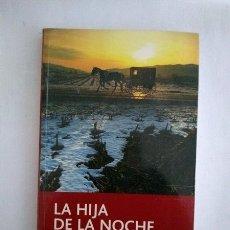 Libros: LA HIJA DE LA NOCHE - LAURA GALLEGO. Lote 182928322