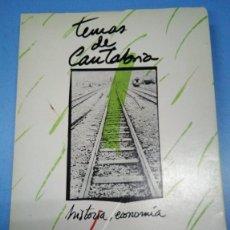 Libros: TEMAS DE CANTABRIA. HISTORIA ECONOMÍA. ROGELIO PÉREZ-BUSTAMANTE Y MIGUEL ÁNGEL REVILLA ROIZ 1981. Lote 182968040