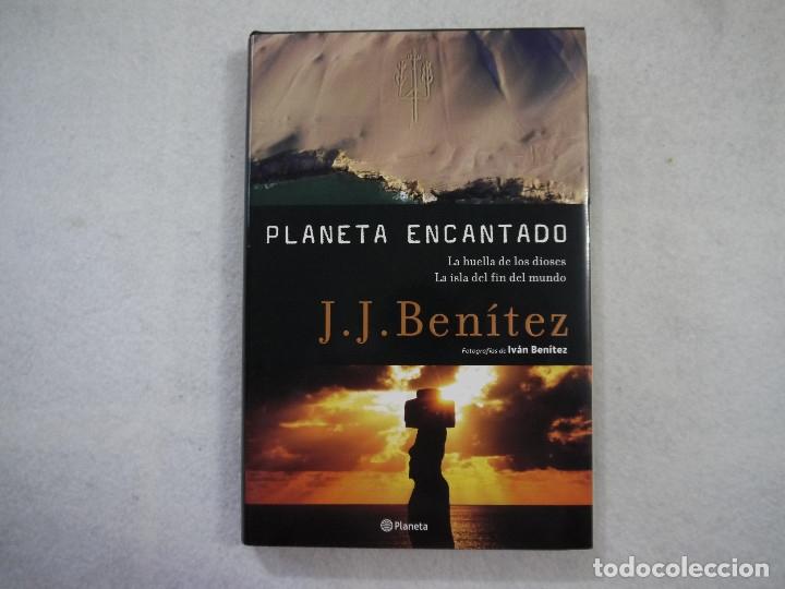 PLANETA ENCANTADO. LA HUELLA DE LOS DIOSES Y LA ISLA DEL FIN DEL MUNDO - J. J. BENITEZ - PLANETA (Libros sin clasificar)