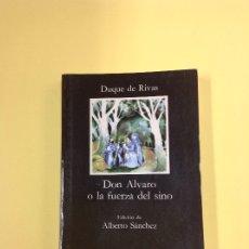 Livres: DON ALVARO O LA FUERZA DEL SINO DUQUE DE RIVAS . Lote 182994587