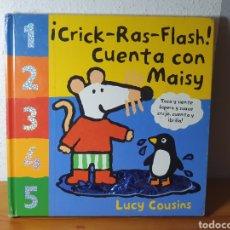 Libros: CUENTA CON MAISY , ¡CRICK-RAS-FLASH! , LUCY COUSINS, 2004. Lote 183004430