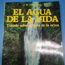 Libros: EL AGUA DE LA VIDA. TRATADO SOBRE TERAPIA DE LA ORINA. J W ARMSTRONG. ED EDAF 1994. Lote 183021095