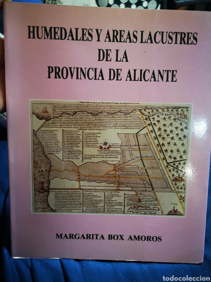 ALICANTE - HUMEDALES Y AREAS LACUESTRES DE LA PROVINCIA DE ALICANTE - MARGARITA BOX AMOROS - 1987 (Libros sin clasificar)