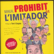 Libros: MANUAL PROHIBIT DE L'IMITADOR.- ORIOL CRUZ - TONI MATA. Lote 183091883