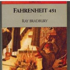 Libros: FAHRENHEIT 451 - RAY BRADBURY. Lote 183197293