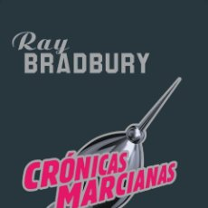 Libros: CRONICAS MARCIANAS - RAY BRADBURY. Lote 183197322