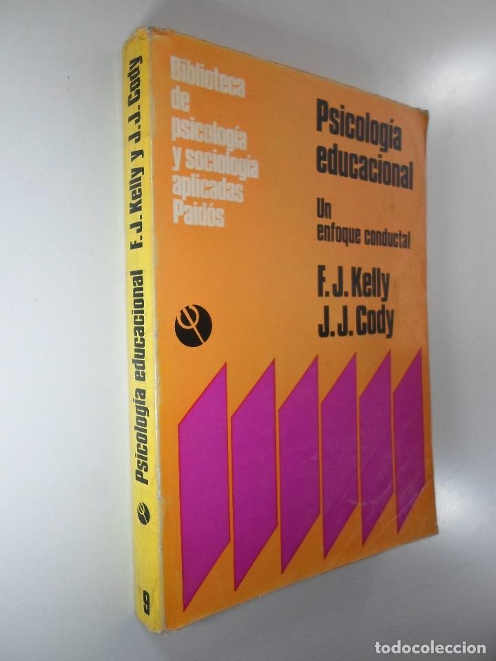 PSICOLOGÍA EDUCACIONAL UN ENFOQUE CONDUCTUAL - KELLY CODY (Libros sin clasificar)