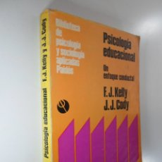Libros: PSICOLOGÍA EDUCACIONAL UN ENFOQUE CONDUCTUAL - KELLY CODY. Lote 183234611