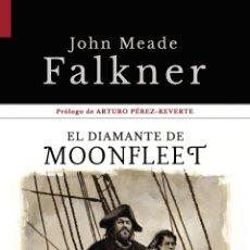 Livros: EL DIAMANTE DE MOONFLEET. JOHN MEADE FALKNER.. Lote 183316522