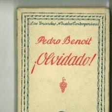 Libros: ¡OLVIDADO!. PEDRO BENOIT. Lote 183378670