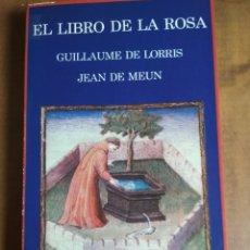 Libros: GUILLAUME DE LORRIS Y JEAN DE MEUN - EL LIBRO DE LA ROSA. Lote 183418573