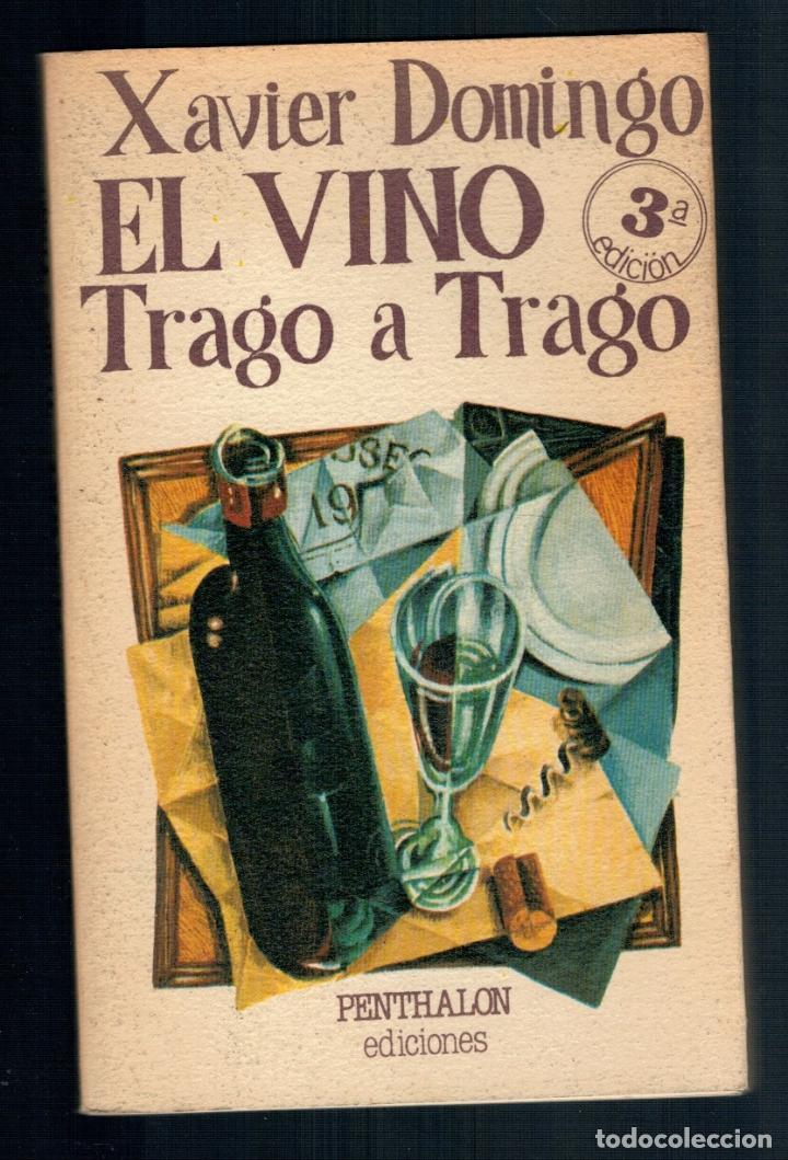 Libros: EL VINO TRAGO A TRAGO - Xavier Domingo - Foto 2 - 221134211
