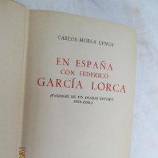 Libros: EN ESPAÑA CON FEDERICO GARCÍA LORCA - CARLOS MORLA LINCH - AGUILAR MDRID 1957. . Lote 183500200