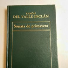 Libros: SONATA DE PRIMAVERA/RAMON DEL VALLE-INCLAN. Lote 183531006