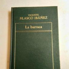 Libros: LA BARRACA/VICENTE BLASCO IBAÑEZ. Lote 183531038