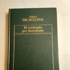 Libros: EL CONDENADO POR DESCONFIADO/TIRSO DE MOLINA. Lote 183531056