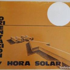 Libros: ORIENTACIÓN Y HORA SOLAR - J. M. MARCO / 1980 / MUY DIFÍCIL DE CONSEGUIR. Lote 183638316