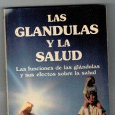 Libros: LAS GLÁNDULAS Y LA SALUD - COMITÉ EDITORIAL DE SCIENCE OF LIFE BOOKS. Lote 183730581