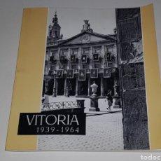 Libros: VITORIA 1939-1964 - 25 AÑOS DE PAZ - FOURNIER - TDK125. Lote 183733392