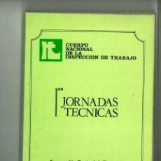 Libros: CUERPO NACIONAL DE INSPECCIÓN DE TRABAJO. PRIMERAS JORNADAS TÉCNICAS 19 AL 22 DE JUNIO DE 1978.. Lote 183771593