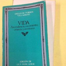 Livres: VIDA ASCENDENCIA, NACIMIENTO, CRIANZA Y AVENTURAS . Lote 183833008