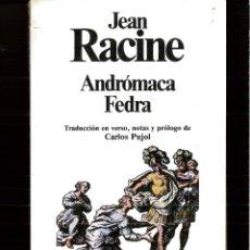 Livros em segunda mão: ANDROMACA FEDRA - JEAN RACINE. Lote 180383808