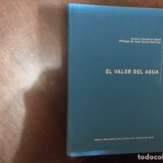Libros: EL VALOR DEL AGUA. PRESAS Y OBRAS HIDRÁULICAS EN LOS BILLETES Y MONEDAS DEL MUNDO. ANTONIO SANDOVAL. Lote 183919348
