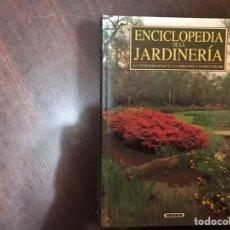 Libros: ENCICLOPEDIA DE LA JARDINERÍA. 617 FOTOGRAFÍAS Y 124 DIBUJOS A TODO COLOR. SUSAETA. Lote 183919457