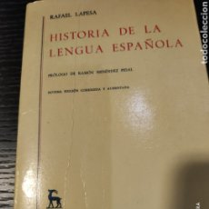 Libros: HISTORIA DE LA LENGUA ESPAÑOLA, RAFAEL LAPESA. Lote 183939697