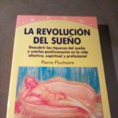 Libros: LA REVOLUCIN DE LOS SUEOS - PIERRE FLUCHAIRE. Lote 183941321